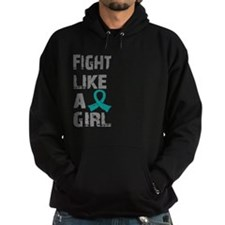 Fight Like A Girl Ovarian Cancer Hoodie