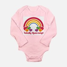 Totally Awesome Long Sleeve Infant Bodysuit