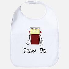 Dream Big Red Wine Gas Pump S Bib
