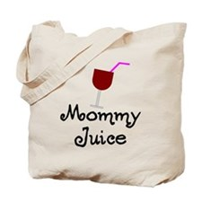 Mommy Juice Red Wine Shirt Tote Bag