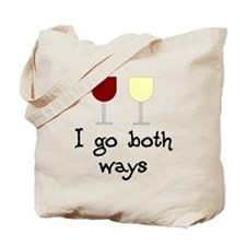 I Go Both Ways Red White Wine Tote Bag