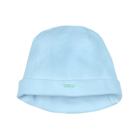 I'M GOING TO BE A BIG BROTHER baby hat
