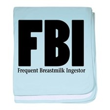 FBI-FREQUENT BREASTMILK INGES baby blanket