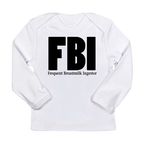 FBI-FREQUENT BREASTMILK INGES Long Sleeve Infant T