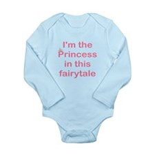 I'M THE PRINCESS IN THIS FAIR Long Sleeve Infant B