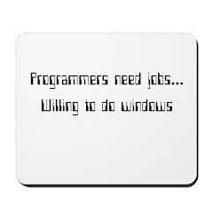 Programmers need Jobs.. Willi Mousepad