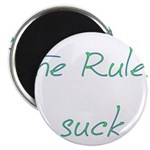 The Rules Suck Magnet