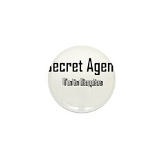 Secret Agent (I'm In Disquise Mini Button (100 pac