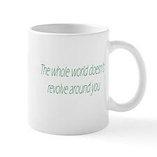 The Whole World Doesn't Revol Mug
