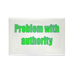 Problem With Authority Rectangle Magnet