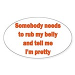 Somebody Needs To Rub My Bell Sticker (Oval 10 pk)