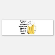 another beer Bumper Bumper Sticker