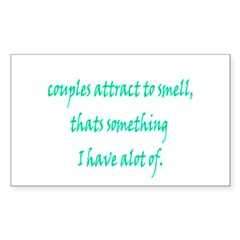 Couples Attract To Smell. Tha Decal