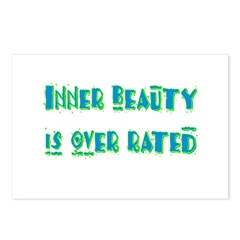 Inner Beauty Is Over Rated Postcards (Package of 8