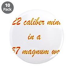 .22 Caliber Mind.... 3.5