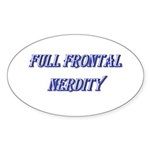 Full Frontal Nerdity Sticker (Oval 50 pk)