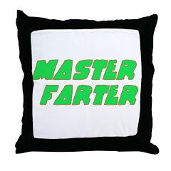 Master Farter Throw Pillow