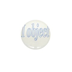 I Object Mini Button (10 pack)