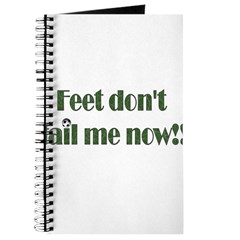 Feet Don't Fail Me Now Journal