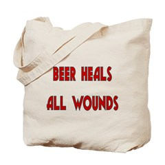 Beer Heals All Wounds Tote Bag