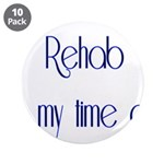 Rehab Is My Time Out 3.5