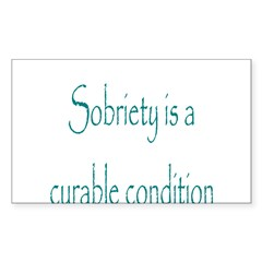 Sobrity A Curable Condition Decal