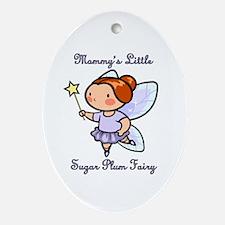 Mommy's Sugar Plum Fairy Ornament (Oval)