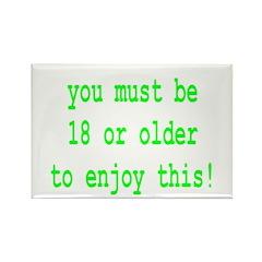 You Must Be 18 Or Older To En Rectangle Magnet (10