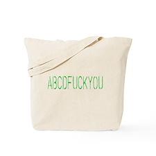 ABCDFUCKYOU Tote Bag