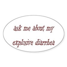 Ask Me About My Explosive Dia Decal