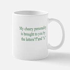 My Cherry Personality Is Brou Mug