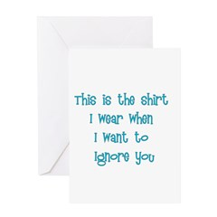 This Is The Shirt I Wear When Greeting Card