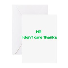 Hi I Don't Care Thanks Greeting Cards (Pk of 20)
