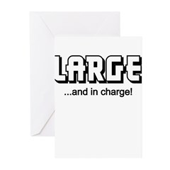 LARGE AND IN CHARGE (FUNNY) Greeting Cards (Pk of