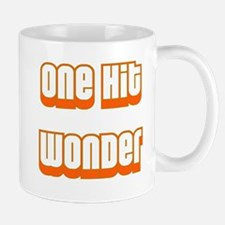 ONE HIT WONDER Mug