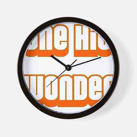 ONE HIT WONDER Wall Clock