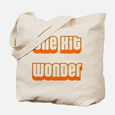 ONE HIT WONDER Tote Bag