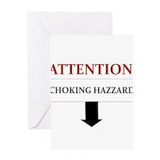 ATTENTION CHOKING HAZZARD Greeting Card