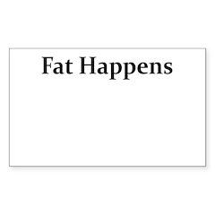 FAT HAPPENS Decal