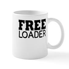 FREE LOADER Mug