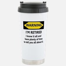 WARNING I'M RETIRED I KNOW IT Stainless Steel Trav
