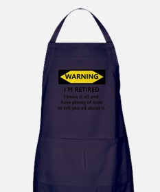 WARNING I'M RETIRED I KNOW IT Apron (dark)