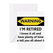 WARNING I'M RETIRED I KNOW IT Greeting Cards (Pk o
