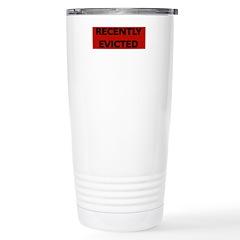 RECENTLY EVICTED Travel Mug