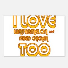I LOVE WATERMELON AND FRIED C Postcards (Package o