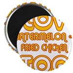 "I LOVE WATERMELON AND FRIED C 2.25"" Magnet (1"