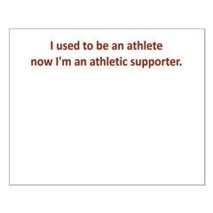 I USED TO BE AN ATHLETE NOW I Posters