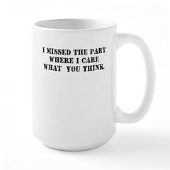 I MISSED THE PART WHERE I CAR Large Mug