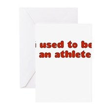 I USED TO BE AN ATHLETE Greeting Cards (Pk of 10)