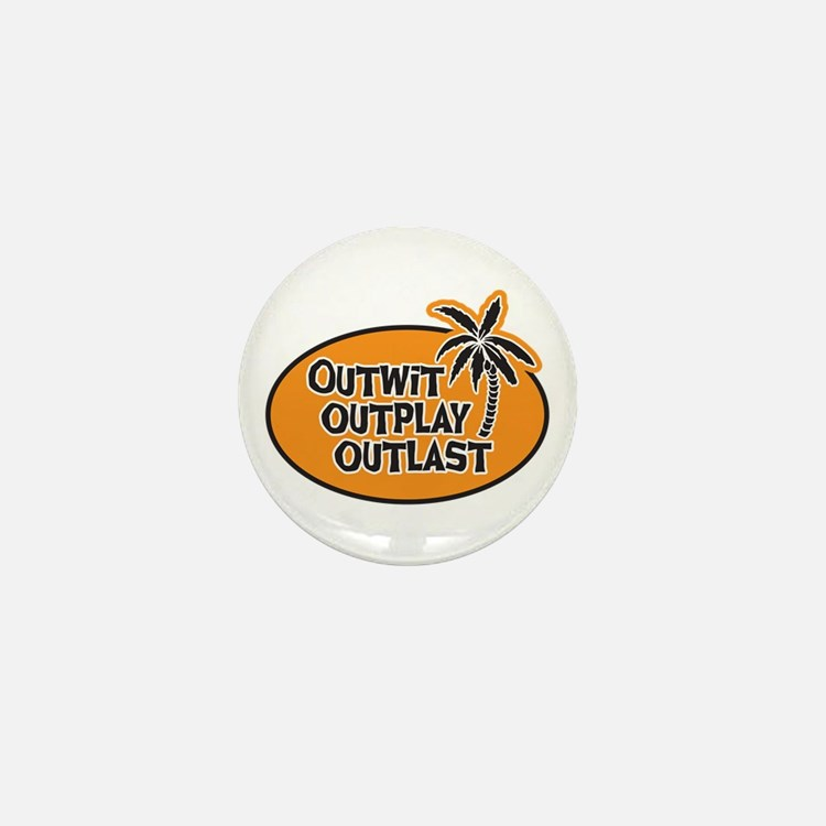 Outwit Outplay Outlast Mini Button